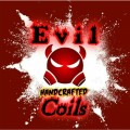 EVIL COILS